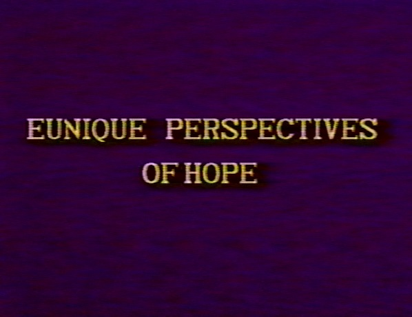 screen grab of the original Eunique Perspectives Of Hope opening